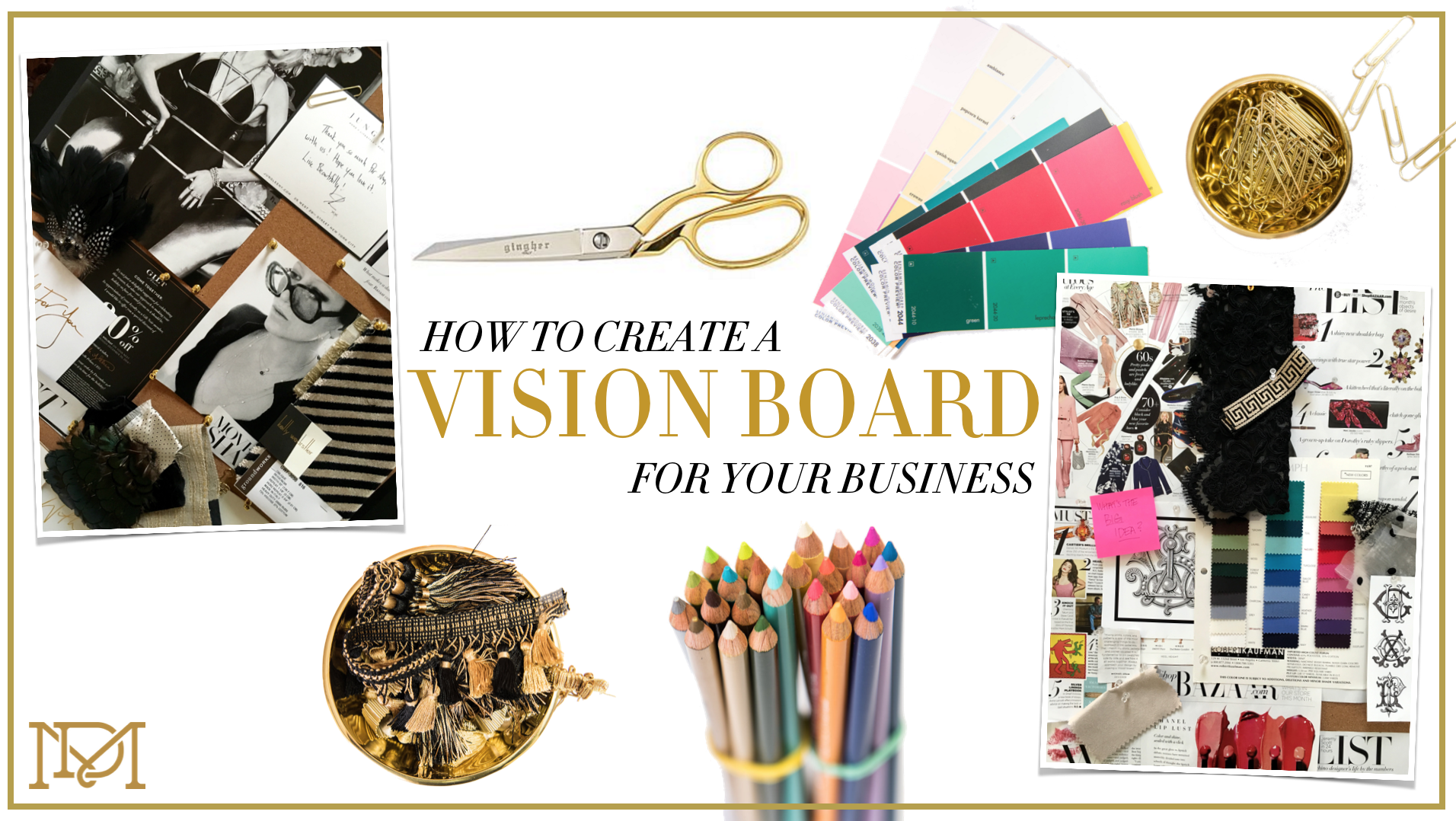 2019 year look- How to Fashion a Create Vision Board