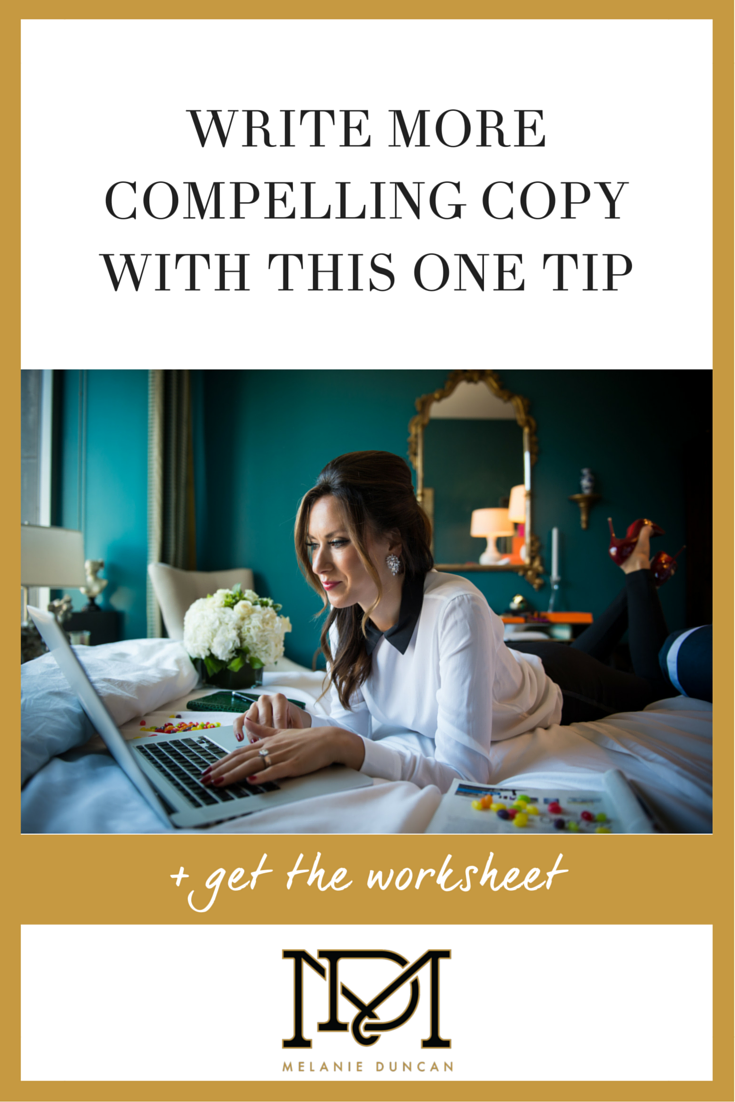 Write More Compelling Copy with This One Tip