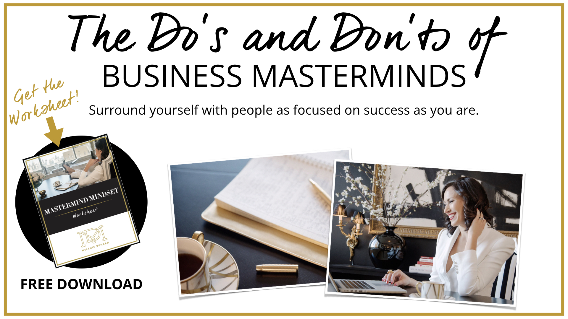 The Do's and Don'ts of Business Masterminds -